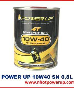 dầu nhớt power up 10w40 sn 0,8L